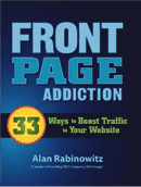 Front Page Addiction by Alan Reabinowitz, CEO of SEO Image